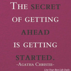 the secret of getting started is to begin agatha christie