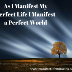 Manifest life miracles quote